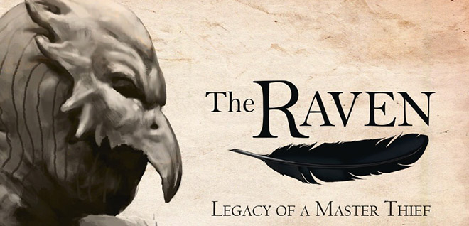 The Raven - Legacy of a Master Thief (2013) PC – торрент
