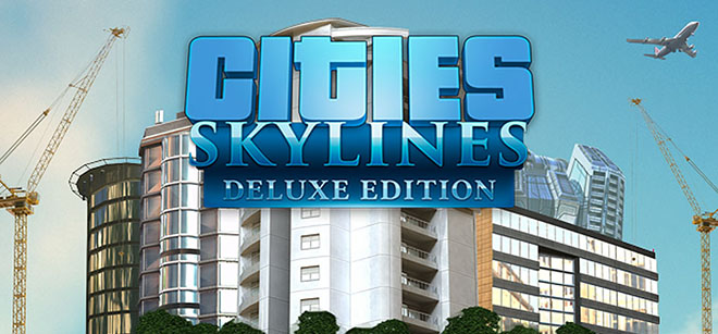 Cities: Skylines - Deluxe Edition v1.12.3-f2 (2015) PC – торрент