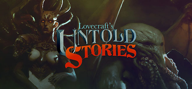 Lovecraft's Untold Stories v1.3101s