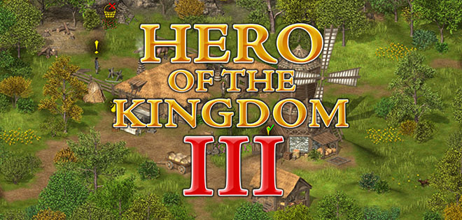 Hero of the Kingdom III v1.06 – торрент