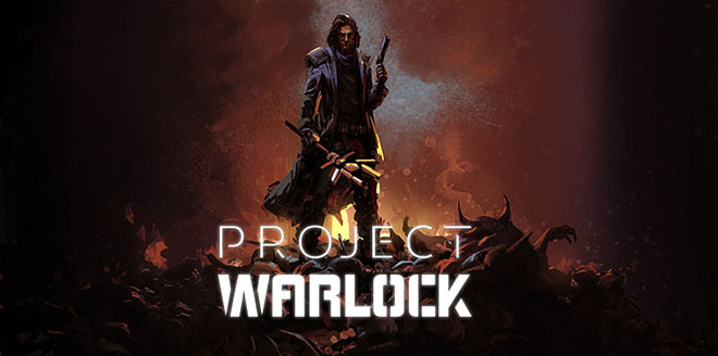 Project Warlock v1.0.1.0 – торрент