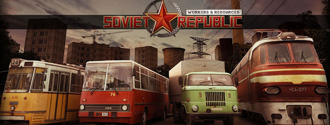Workers & Resources: Soviet Republic v0.8.3.9 – торрент
