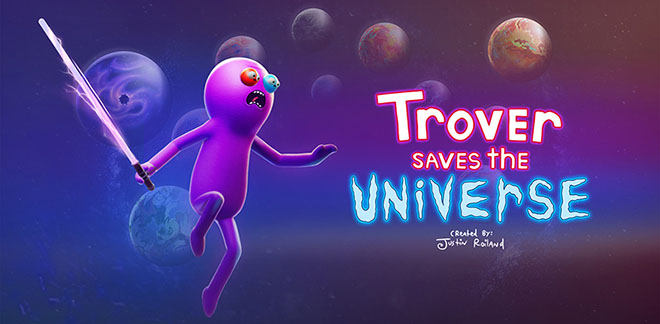 Trover Saves the Universe - полная версия