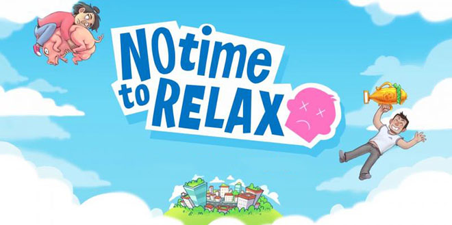 No Time to Relax v1.0.3 - торрент