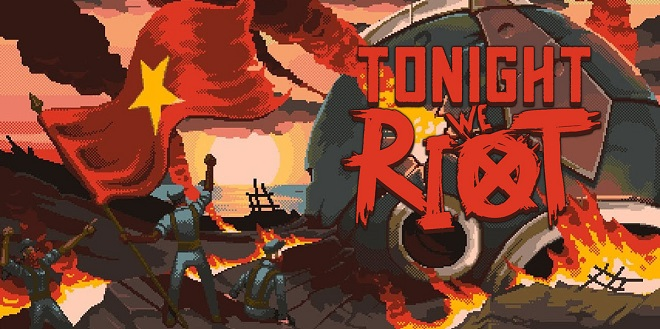 Tonight We Riot - торрент