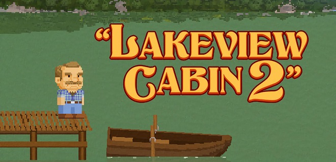 Lakeview Cabin 2 v0.12 - торрент